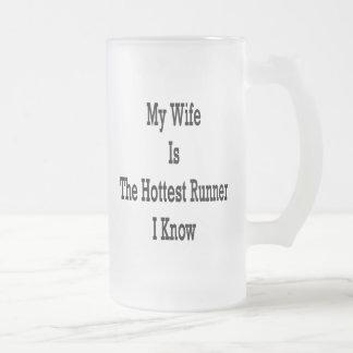Mi esposa es el corredor más caliente que conozco taza