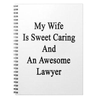 Mi esposa es el cuidar del dulce y un abogado libretas espirales