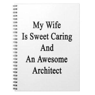 Mi esposa es el cuidar del dulce y un arquitecto libro de apuntes
