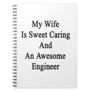 Mi esposa es el cuidar del dulce y un ingeniero libreta espiral