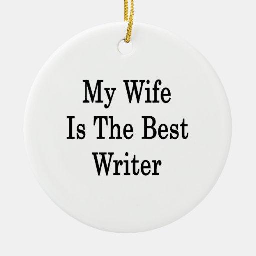 Mi esposa es el mejor escritor adornos