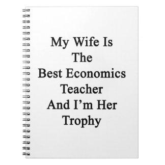 Mi esposa es el mejor profesor de la economía y spiral notebook