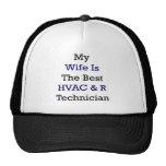 Mi esposa es el mejor técnico de la HVAC y de R Gorras De Camionero