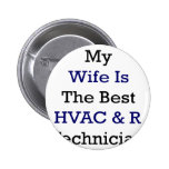 Mi esposa es el mejor técnico de la HVAC y de R Pins