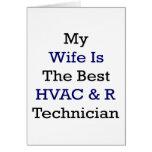 Mi esposa es el mejor técnico de la HVAC y de R Tarjetas