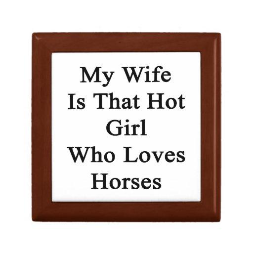 Mi esposa es ese chica caliente que ama caballos joyero cuadrado pequeño