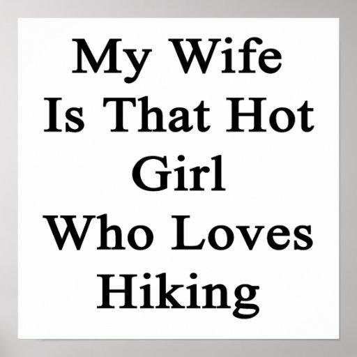 Mi esposa es ese chica caliente que ama el caminar poster