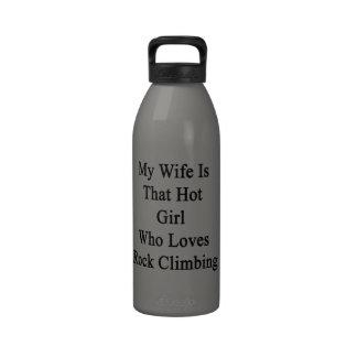 Mi esposa es ese chica caliente que ama la escalad botellas de agua reutilizables