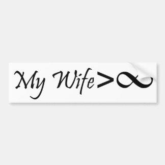 ¡Mi esposa es mayor que infinito!!! Pegatina Para Auto