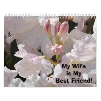 ¡Mi esposa es mi mejor amigo! Flores florales del Calendario De Pared
