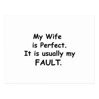 Mi esposa es perfecta él es generalmente mi falta tarjetas postales