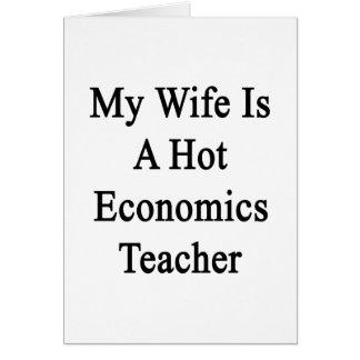 Mi esposa es profesor caliente de la economía tarjeta pequeña