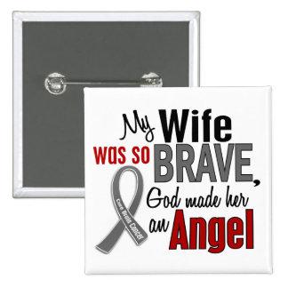 Mi esposa es un cáncer de cerebro del ángel 1 pin cuadrado