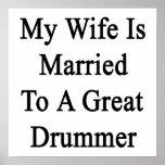 Mi esposa está casada con un gran batería posters