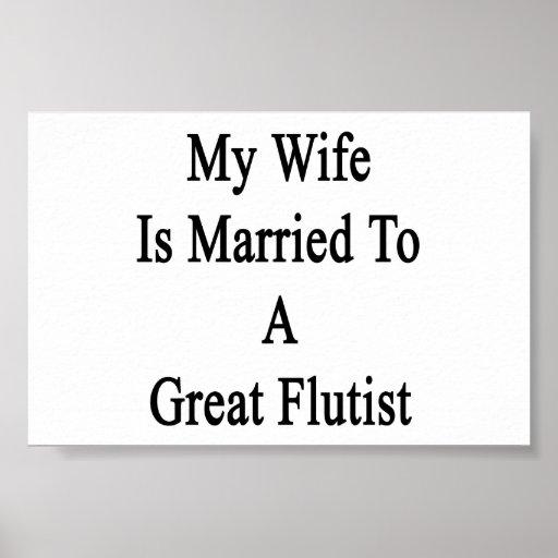 Mi esposa está casada con un gran flautista poster