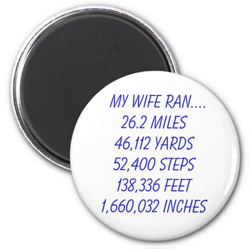 Mi esposa funcionó con 26,2 millas imán redondo 5 cm