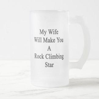 Mi esposa le hará una estrella de la escalada taza de cristal