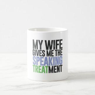 Mi esposa me da el tratamiento de discurso taza de café
