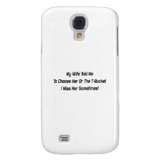 Mi esposa me dijo elegir la o el Tbucket I Mis Funda Para Galaxy S4