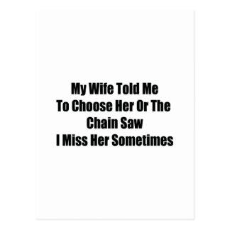 Mi esposa me dijo elegir lo o la motosierra I MI Tarjeta Postal