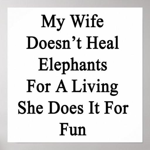 Mi esposa no cura los elefantes para la vida de A  Impresiones