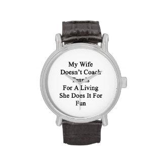 Mi esposa no entrena el tenis para la vida de A Relojes De Pulsera