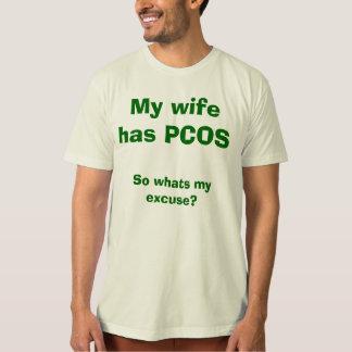 ¿Mi esposa tiene PCOS, así que cuál es mi excusa? Polera