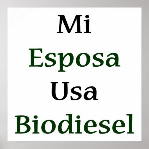 Mi Esposa Usa Biodiesel Poster