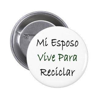 MI Esposo Vive Para Reciclar Pins