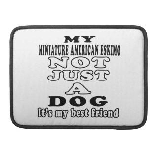 Mi esquimal americano miniatura no apenas un perro fundas macbook pro