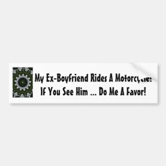 ¡Mi Ex-Novio monta una motocicleta! Pegatina Para Auto