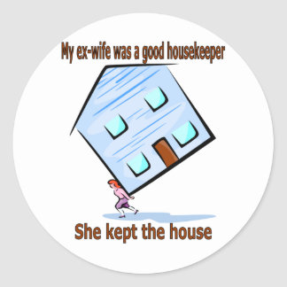 Mi exmujer era buena ama de casa pegatina redonda