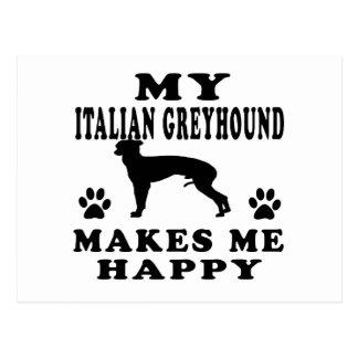 Mi galgo italiano me hace feliz tarjeta postal