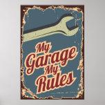 Mi garaje mi estilo del Grunge de las reglas Posters