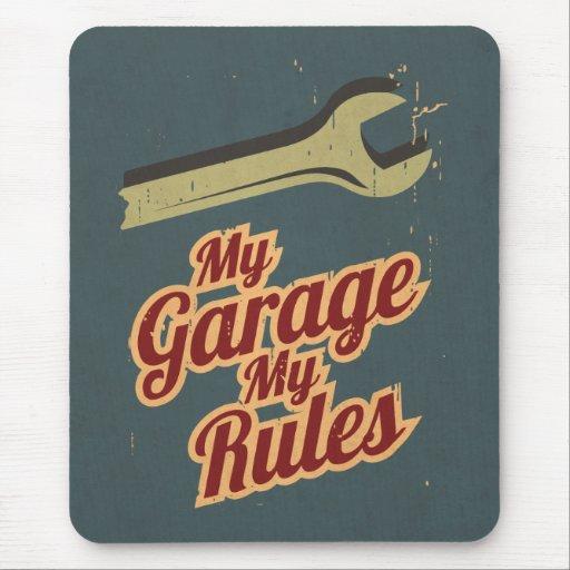 Mi garaje mis reglas alfombrillas de ratones