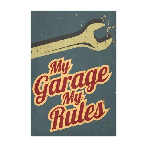 Mi garaje mis reglas impresión en lienzo