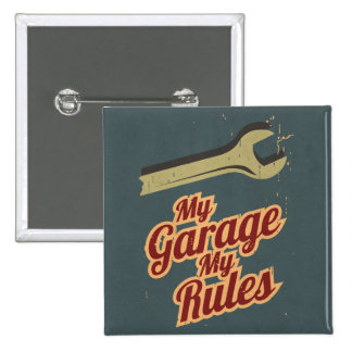 Mi garaje mis reglas pin cuadrado