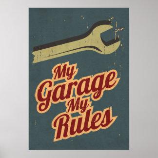 Mi garaje mis reglas póster