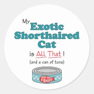 ¡Mi gato de pelo corto exótico es todo el eso! Pegatinas Redondas