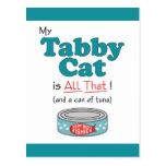 ¡Mi gato de Tabby es todo el eso! Gatito divertido Postales