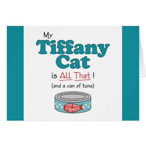 ¡Mi gato de Tiffany es todo el eso! Gatito diverti Tarjeta