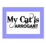 Mi gato es arrogante tarjetas postales