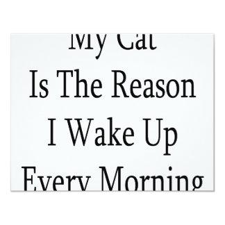 Mi gato es la razón que despierto cada mañana invitación 10,8 x 13,9 cm