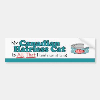 ¡Mi gato sin pelo canadiense es todo el eso Gatit Etiqueta De Parachoque