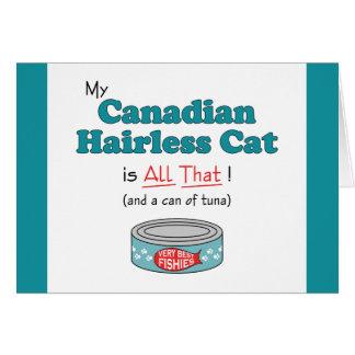 ¡Mi gato sin pelo canadiense es todo el eso Gatit Felicitación