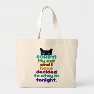 Mi gato y yo hemos decidido permanecer adentro bolsa tela grande
