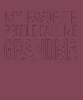 Mi gente preferida me llama abuela camisetas