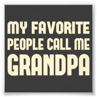 Mi gente preferida me llama abuelo fotografías