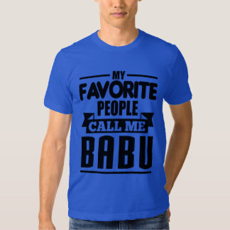 Mi gente preferida me llama Babu Remera
