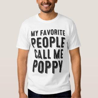 Mi gente preferida me llama camiseta de la amapola playeras